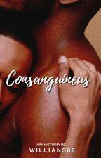 CONSANGUINEUS - Uma História de Irmãos (Incesto) by willians_89