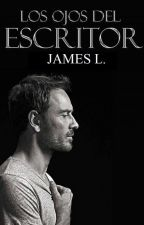 Los ojos del escritor ( 1 Libro) by JL_Almedr