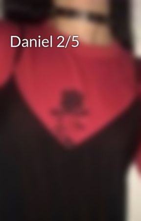 Daniel 2/5 by DunDunInATree