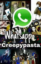 Whatsapp Creepypasta  by Short-Idiot