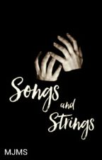 Songs and Strings by EverythingMaryWrites