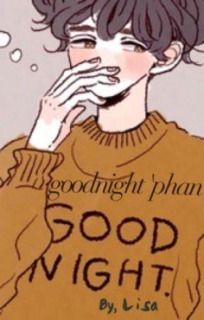 goodnight 'phan' by ilovphan