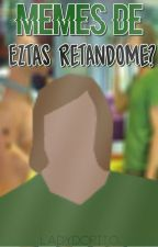 "Memes de ""Eztas retándome?"" | #LDM 4 by LadyDorito"