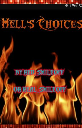 hell's choices by red_smileoff