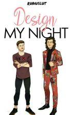 design my night. [larry] by rubiuslut