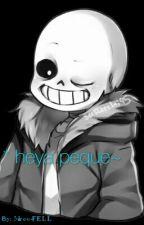 * heya peque~ (Sans x Lectora)  by ShittySinner
