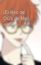 ¡El libro de OC's de Mic! by -HayffieShipperx-
