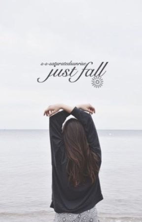 just fall | ✓ by saturateds-nrise