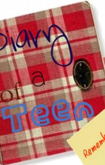 Diary of a Teen