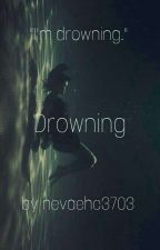 Drowning by nevaehc3703