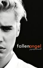 Fallen Angel (Justin Bieber FanFiction) by zeynepkidrauhl