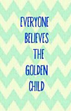 everyone believes the golden child by tail050701