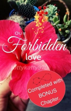 Our Forbidden Love by KittyKatty970