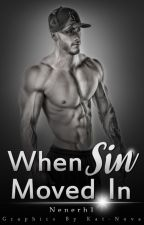 When Sin Moved In... by Nenerh1