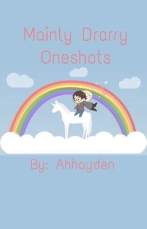 Mainly Drarry Oneshots by ahhayden