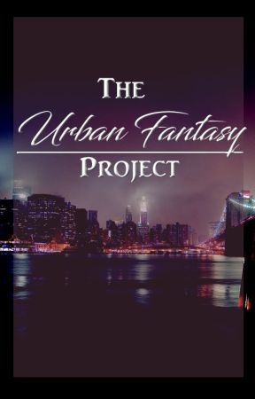 The Urban Fantasy Project by UrbanFantasyProject