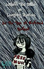 Jeff The Killer vs Laughing Jack Is The Type Of Boyfriend Perfect  by OsitaImBlue