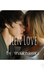 teen love by tinalikesbooks