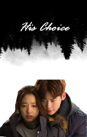 His Choice by queennire