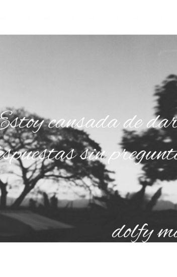 Frases Tan Reales Como El Aire Dolfy Maria Garcia Wattpad