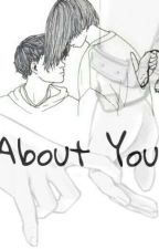 About You by akaikaikai