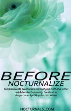 Before Nocturnalize by nocturnals_com