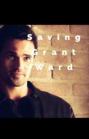 Saving Grant Ward by CaptainSophieStark