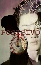 POSESIVO.  [KriSoo] by Tinnie_min22
