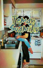 TEMAN SUAMIKU by Zayn_eL