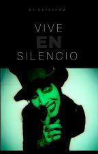 Vive En Silencio (Marilyn Manson y tú) by dxpeshow