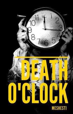 Death O'Clock by Meshesti