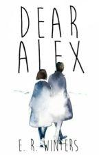 Dear Alex,  by Writer_4ever