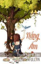 Nắng Ấm - Thanh Yên Vị Tán by AlbusThien