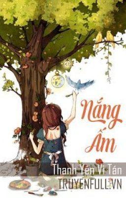 Nắng Ấm - Thanh Yên Vị Tán