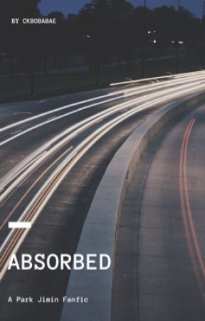 Absorbed - A Park Jimin Fanfic by FireryOrbOfSarcasm