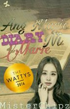 Ang Magic Diary Ni Marie (COMPLETED) by MisterChipz