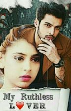 Manan My Ruthless Lover by lovelylittlefairy