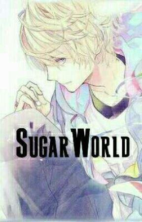 Sugar World by LuciferJane
