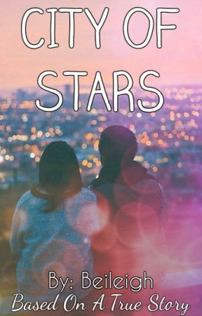 City Of Stars| ✓ by Beileigh
