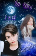 I'm Slave Evil Vampire by Star_Nur10