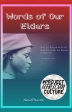 Words of Our Elders by YeoliePanda