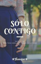SOLO CONTIGO by hajar_ouacha