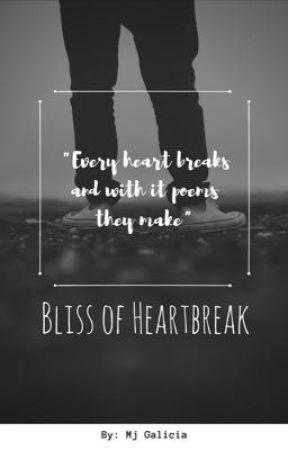Bliss of Heartbreak by mj_galicia