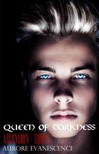 Queen Of Darkness II : Ascension by Nietono
