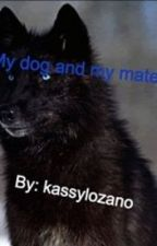 My Dog And My Mate by kassylozano