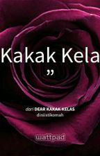 Dear Kakak Kelas by diniistikomah