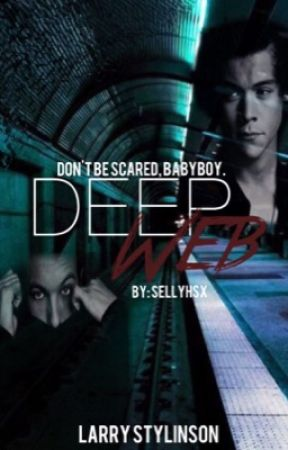 Deep Web || L.S by SellyHSx