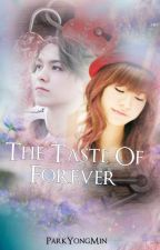 The Taste of Forever by ParkYongMin