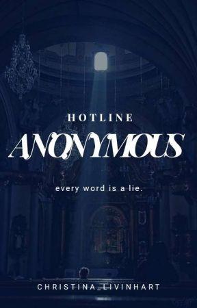 Hotline Anonymous. by Christina_livinhart