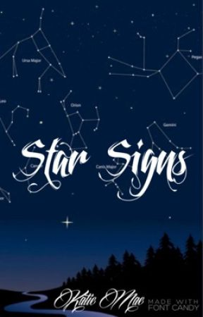 star signs   a zodiac story by CuriosityKikedTheCat